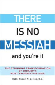 Cover of: There Is No Messiah and You're It