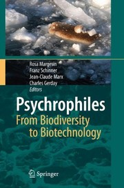 Cover of: Psychrophiles: From Biodiversity to Biotechnology: From Biodiversity to Biotechnolgy |