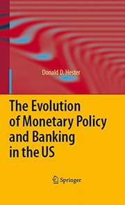 Cover of: The Evolution of Monetary Policy and Banking in the US