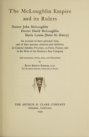 Cover of: The McLoughlin empire and its rulers | Barker, Burt Brown