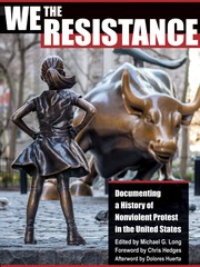 Cover of: We the Resistance: Documenting a History of Nonviolent Protest in the United States
