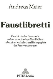 Cover of: Faustlibretti