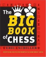 Cover of: The Big Book of Chess | Eric Schiller