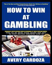 Cover of: How to Win at Gambling, 5E (How to Win at Gambling) | Avery Cardoza