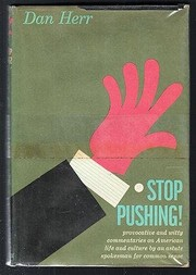 Cover of: Stop pushing! | Dan Herr