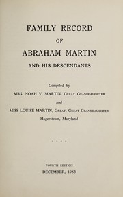 Cover of: Family record of Abraham Martin and his descendants | Martin, Noah V. Mrs