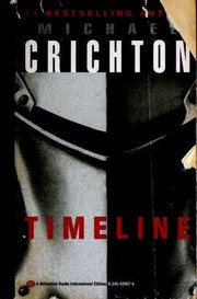 Cover of: Timeline | Michael Crichton