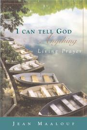 Cover of: I can tell God anything
