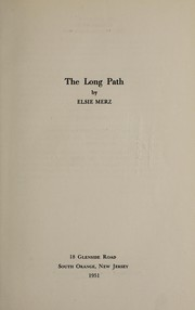 Cover of: The long path | Elsie Merz