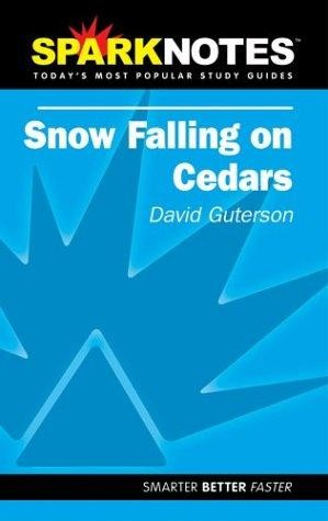 Spark Notes Snow Falling on Cedars by David Guterson, SparkNotes Editors