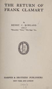 Cover of: The return of Frank Clamart | Henry C. Rowland