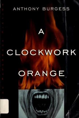 A Clockwork Orange (1989 edition) | Open Library