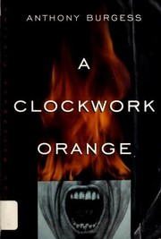 Cover of: A Clockwork Orange |