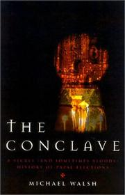 Cover of: The conclave | Walsh, Michael J.