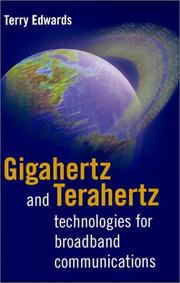 Cover of: Gigahertz and Terahertz Technologies for Broadband Communications (Satellite Communications)