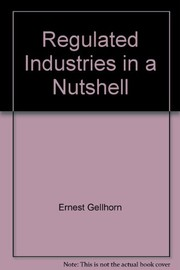 Cover of: Regulated industries in a nutshell