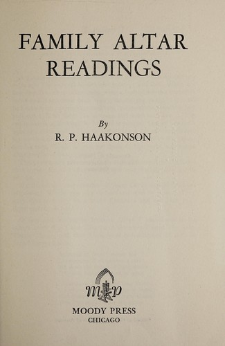 Family altar readings by Reidar Pareli Haakonson