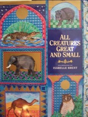 Cover of: All creatures great and small |
