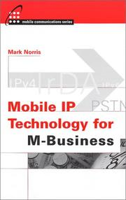 Cover of: Mobile IP Technology for M-Business | Mark Norris