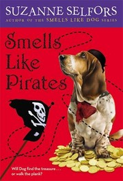 Cover of: Smells Like Pirates (Smells Like Dog)