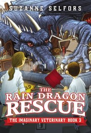 Cover of: The Rain Dragon Rescue (The Imaginary Veterinary)
