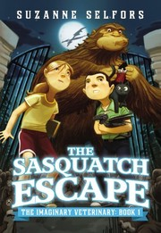 Cover of: The Sasquatch Escape (The Imaginary Veterinary)