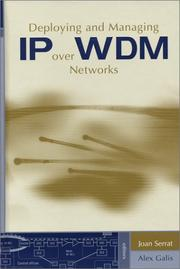 Deploying and managing IP over WDM networks by