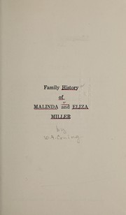 Cover of: Family history of Malinda and Eliza Miller | Walter A. Coning