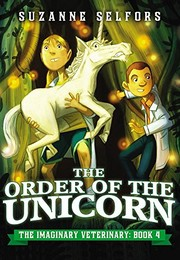 Cover of: The Order of the Unicorn (The Imaginary Veterinary)