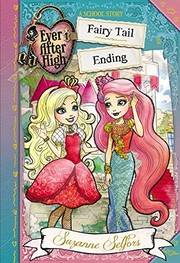 Cover of: Ever After High: Fairy Tail Ending (A School Story)