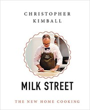 Cover of: Christopher Kimball's Milk Street: The New Home Cooking