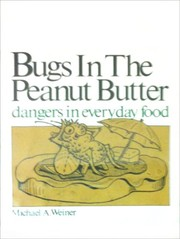 Cover of: Bugs in the peanut butter | Michael A. Weiner