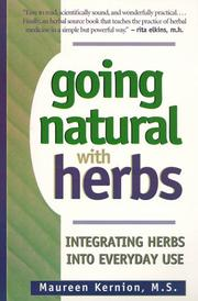Cover of: Going Natural With Herbs | Maureen Kernion