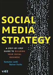 Cover of: Social Media Strategy: A Step-by-step Guide to Building Your Social Business