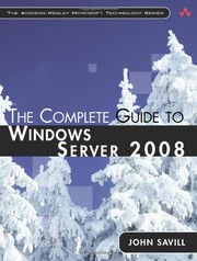 Cover of: The complete guide to Windows server 2008 | John Savill