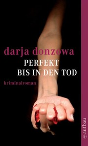 Cover of: Perfekt bis in den Tod