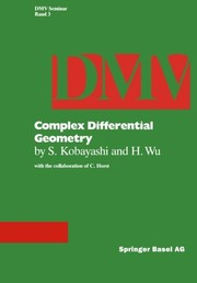 Cover of: Complex differential geometry. | Shoshichi Kobayashi