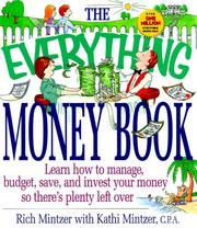 Cover of: The everything money book: learn how to manage, budget, save, and invest your money so there's plenty left over