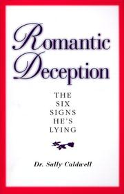 Cover of: Romantic Deception | Sally Caldwell Ph.D.