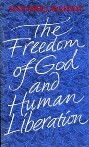 The freedom of God and human liberation