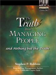 Cover of: The Truth About Managing People...And Nothing But the Truth | Stephen P. Robbins