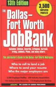 Cover of: The Dallas Fort Worth Jobbank (Dallas-Fort Worth Jobbank, 13th ed) | Michelle Roy Kelly