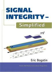 Cover of: Signal Integrity - Simplified