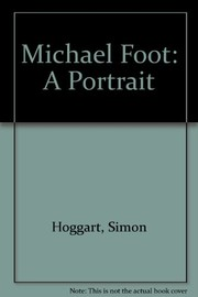 Cover of: Michael Foot, a portrait