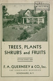 Cover of: Trees, plants, shrubs and fruits | F.A. Guernsey & Co