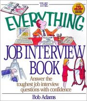 Cover of: The Everything Job Interview Book