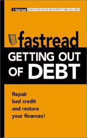 Cover of: Getting Out of Debt: Repair Bad Credit and Restore Your Finances! (Fastread)