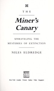 Cover of: The miner's canary | Niles Eldredge