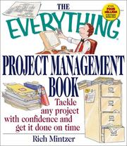 Cover of: The Everything Project Management Book: Tackle Any Project With Confidence and Get It Done on Time (Everything Series)