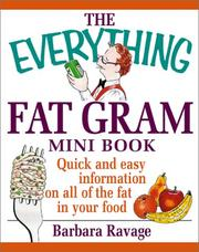 Cover of: The Everything Fat Gram Mini Book | Barbara Ravage